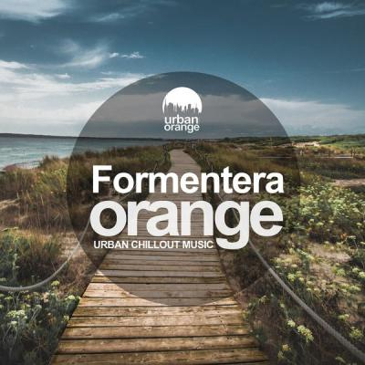 Various Artists - Formentera Orange Urban Chillout Vibes (2021)
