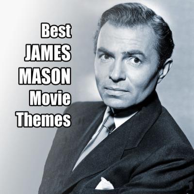 Various Artists - Best JAMES MASON Movie Themes (2021)