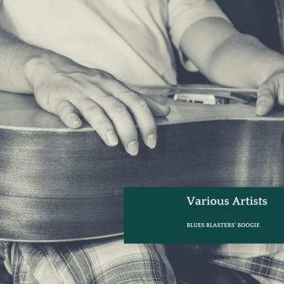 Various Artists - Blues Blasters' Boogie (2021)