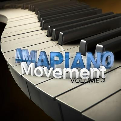 Various Artists - Amapiano Movement Vol 3 (2021)