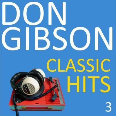Don Gibson - Classic Hits Vol. 2 (2021)