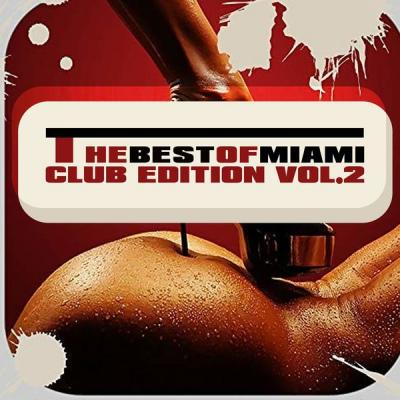 Various Artists - The Best of Miami Club Edition Vol. 1 (2021)