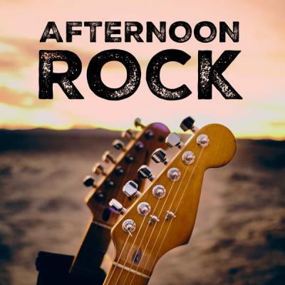 7c8081697b56ca694cb484b83a2fcfe4 - Various Artists - Afternoon Rock (2021)
