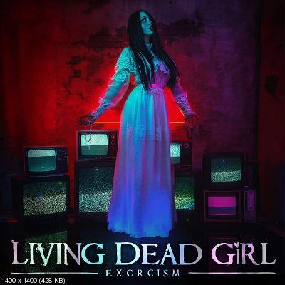 Living Dead Girl - Exorcism (2021)