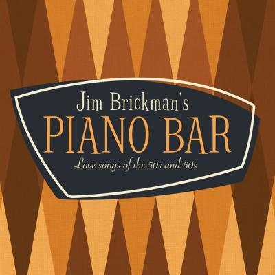 Jim Brickman - Jim Brickman's Piano Bar 30 Love Songs Of The 50s & 60s (2021)