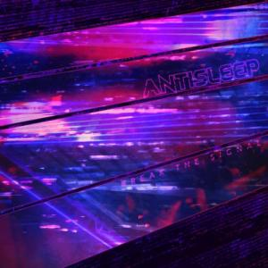 Antisleep - Break the Signal (EP) (2021)